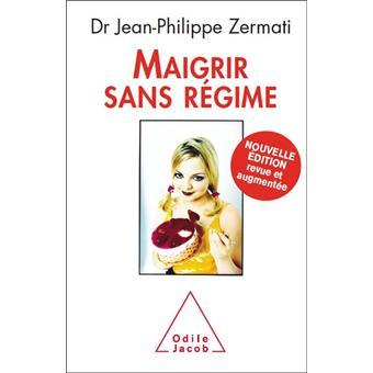 Maigrir sans régime – Dr Jean-Philippe Zermati – Chez